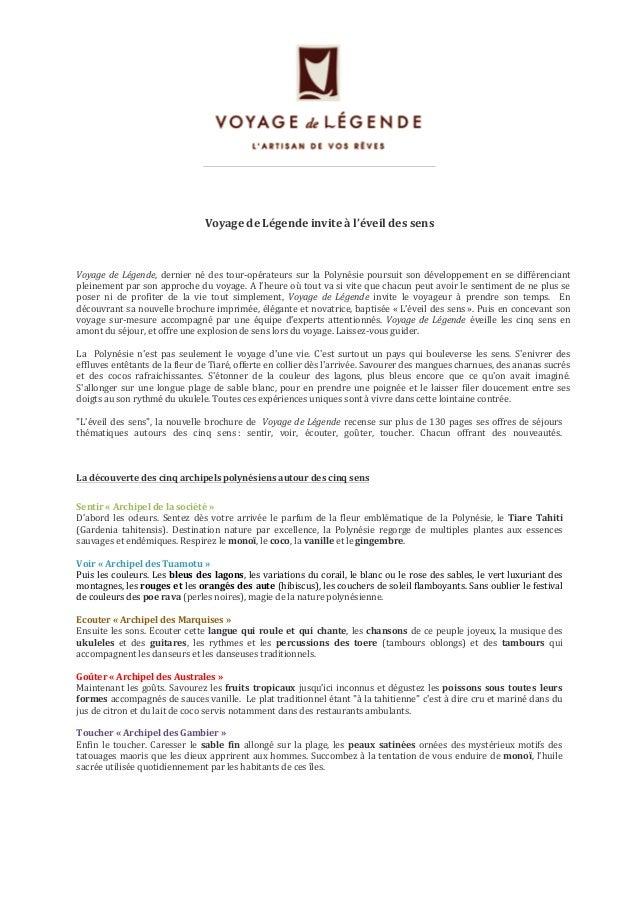 Voyage  de  Légende  invite  à  l'éveil  des  sens  Voyage  de  Légende,  dernier  né  des  tour-‐opérateurs  sur  la  Po...