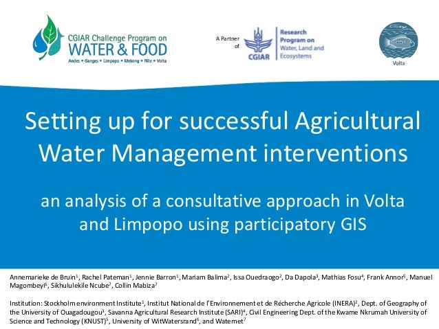 A Partner of Setting up for successful Agricultural Water Management interventions an analysis of a consultative approach ...