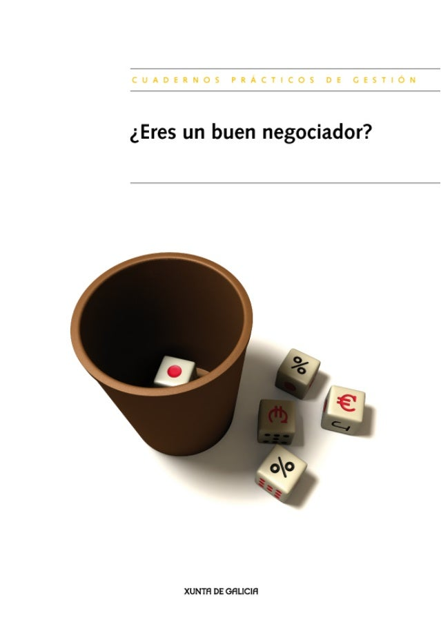 ¿Eres un buen negociador?Cuadernos prácticos. Gestión empresarial