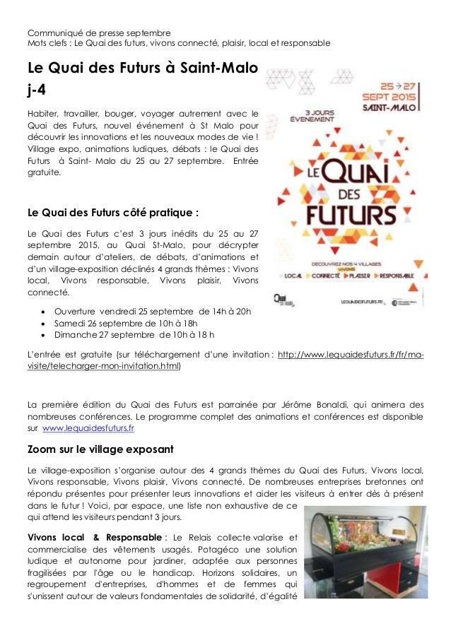 Communiqué de presse septembre Mots clefs : Le Quai des futurs, vivons connecté, plaisir, local et responsable Le Quai des...