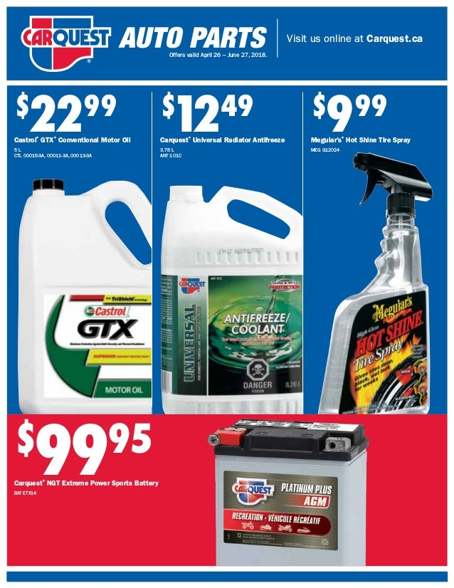 Visit us online at Carquest.ca Offers valid April 26 – June 27, 2018. $ 9995 Carquest® NGT Extreme Power Sports Battery BA...