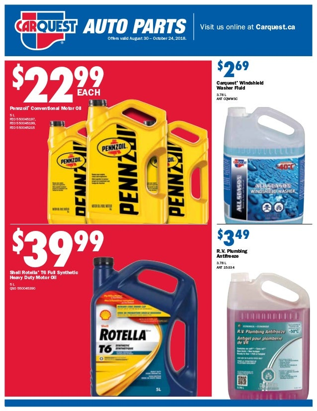 Visit us online at Carquest.ca Offers valid August 30 – October 24, 2018. $ 2299 Pennzoil® Conventional Motor Oil 5 L PZO ...
