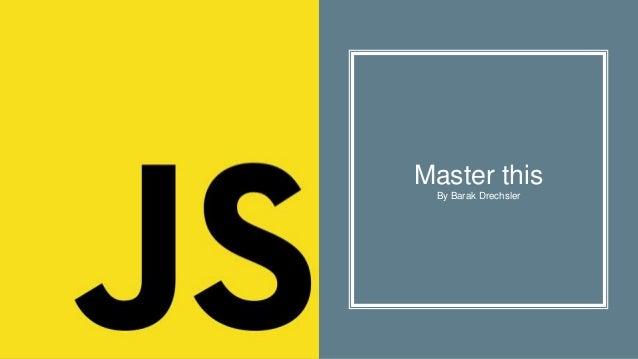 Master this By Barak Drechsler