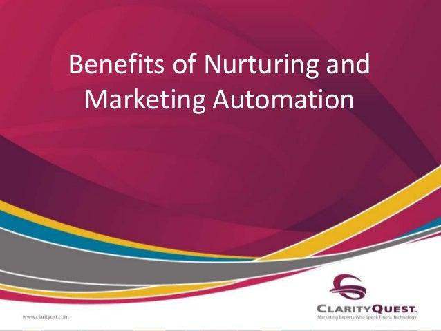 Benefits of Nurturing and Marketing Automation