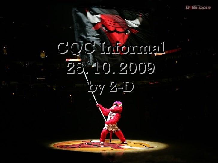 CQC Informal 25. 10. 2009 by 2-D