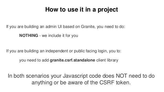 How to use it in a project If you are building an admin UI based on Granite, you need to do: NOTHING - we include it for y...