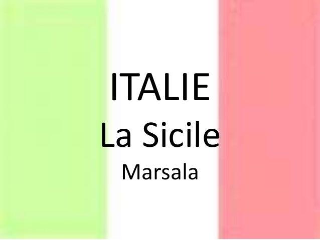 ITALIE La Sicile Marsala