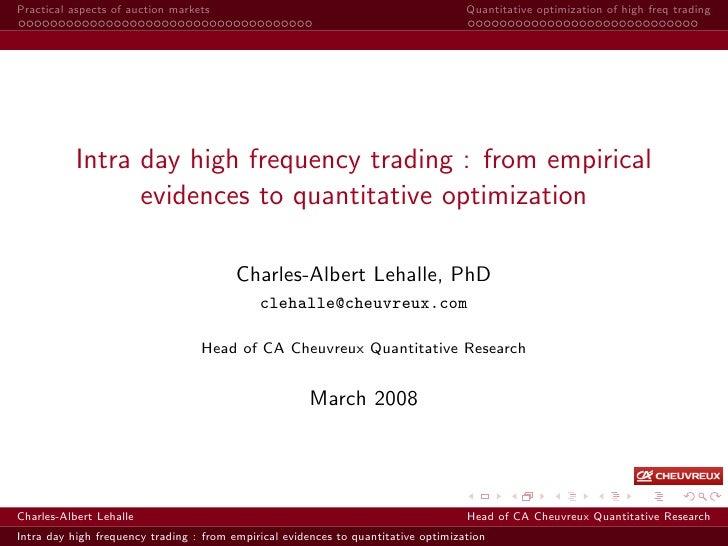 Practical aspects of auction markets                                                Quantitative optimization of high freq...