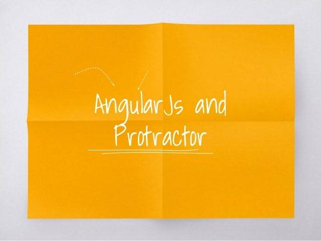 AngularJs and Protractor