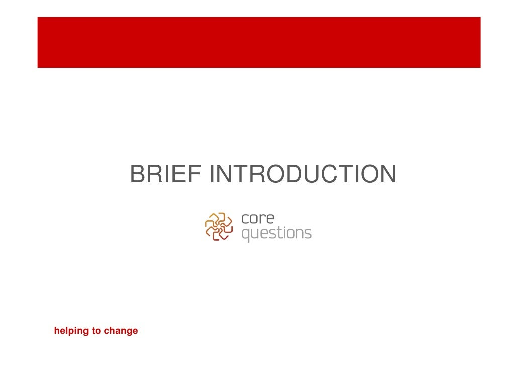 BRIEF INTRODUCTION     helping to change