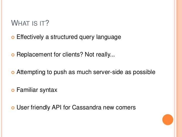 Cql – cassandra query language Slide 3