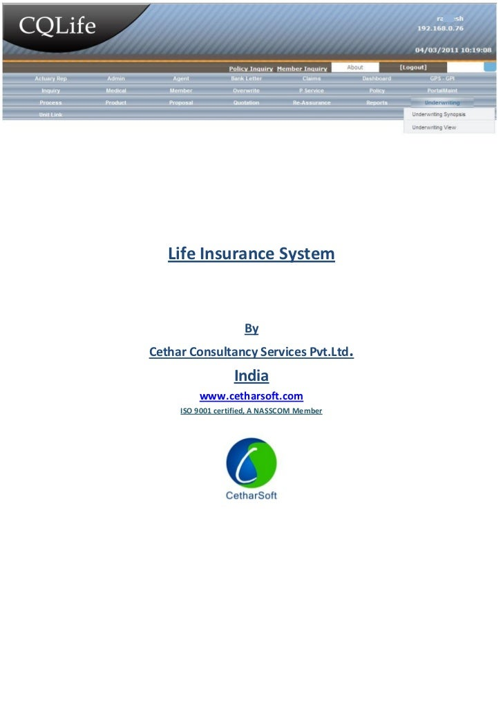 Life Insurance System                     ByCethar Consultancy Services Pvt.Ltd.                  India         www.cethar...