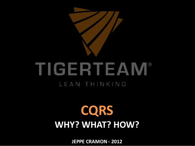 CQRSWHY? WHAT? HOW?   JEPPE CRAMON - 2012