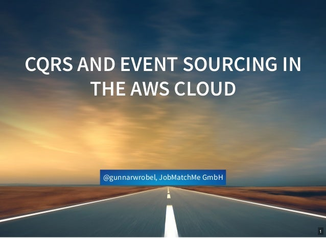 Aws Gmbh cqrs and event sourcing in the aws cloud 1 638 jpg cb 1521749697