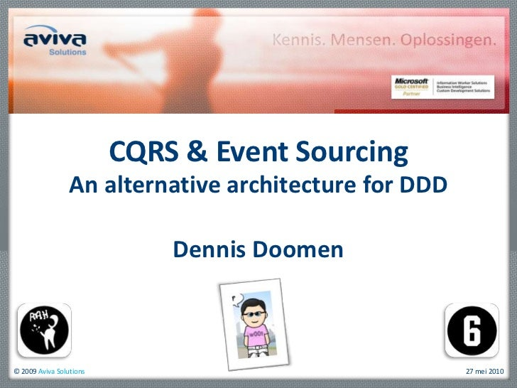 CQRS & Event Sourcing<br />An alternative architecture for DDD<br />Dennis Doomen<br />