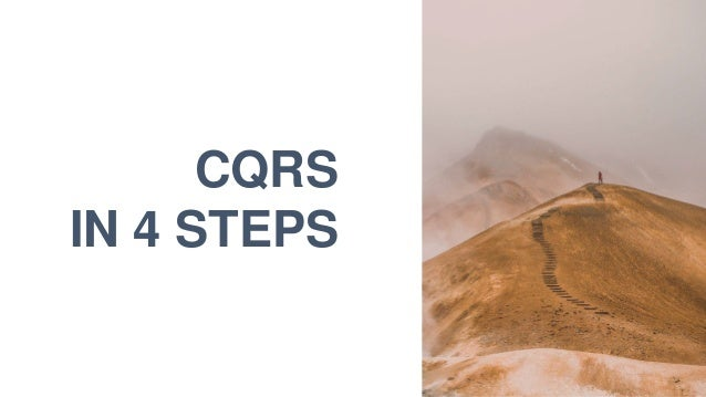 11 CQRS IN 4 STEPS
