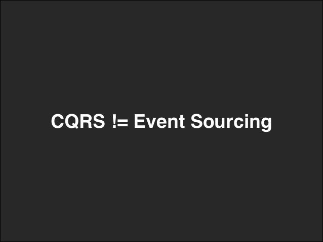 CQRS != Event Sourcing