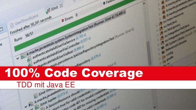 TDD mit Java EE 100% Code Coverage