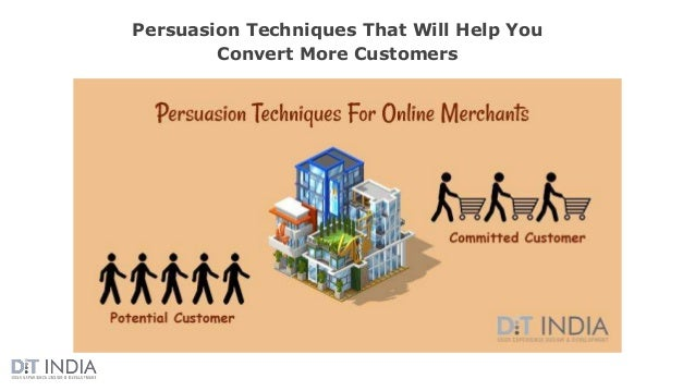Persuasion Techniques That Will Help You Convert More Customers