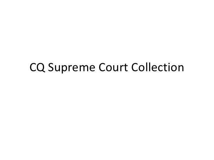 CQ Supreme Court Collection