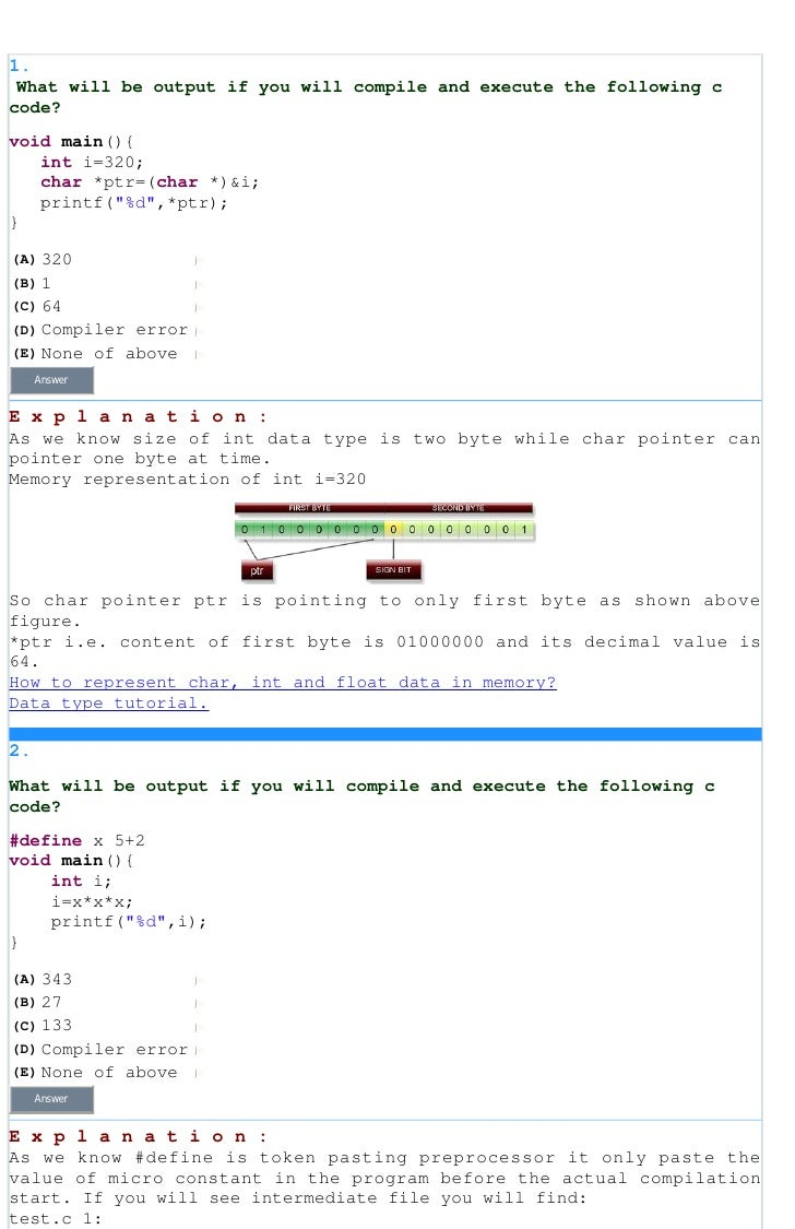 1.What will be output if you will compile and execute the following ccode?void main(){int i=320;char *ptr=(char *)&...