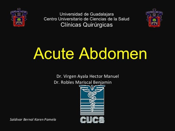 Universidad de Guadalajara Centro Universitario de Ciencias de la Salud Clínicas Quirúrgicas Dr. Virgen Ayala Hector Manue...