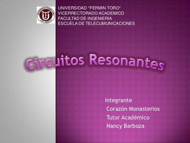 """UNIVERSIDAD """"FERMIN TORO""""<br />VICERRECTORADO ACADEMICO<br />FACULTAD DE INGENIERIA<br />ESCUELA DE TELECUMUNICACIONES<br ..."""