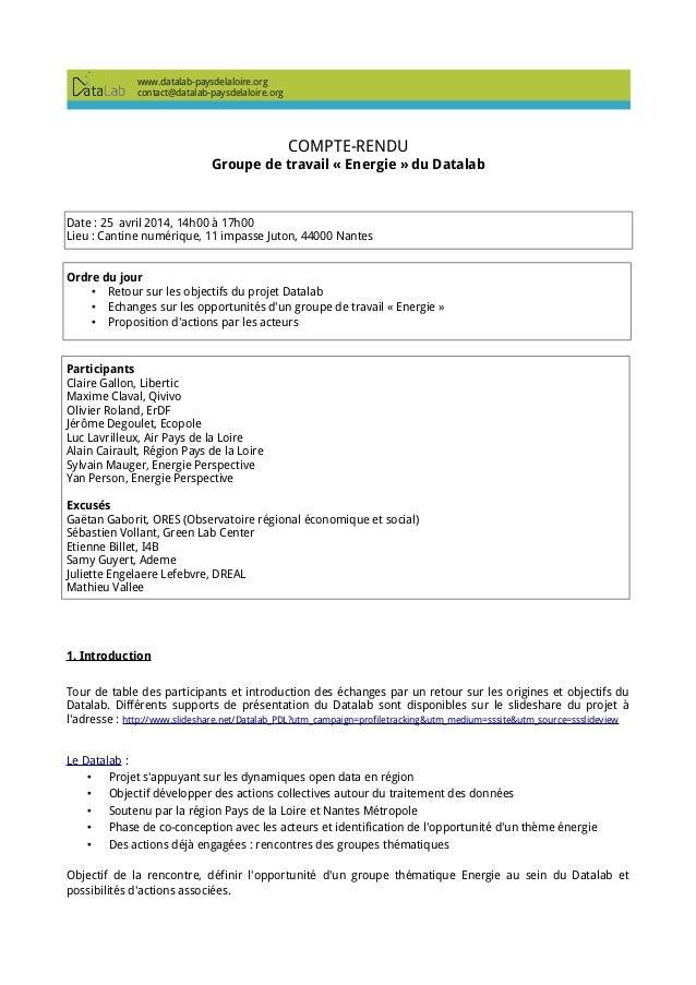 COMPTE-RENDU Groupe de travail « Energie » du Datalab Date : 25 avril 2014, 14h00 à 17h00 Lieu : Cantine numérique, 11 imp...
