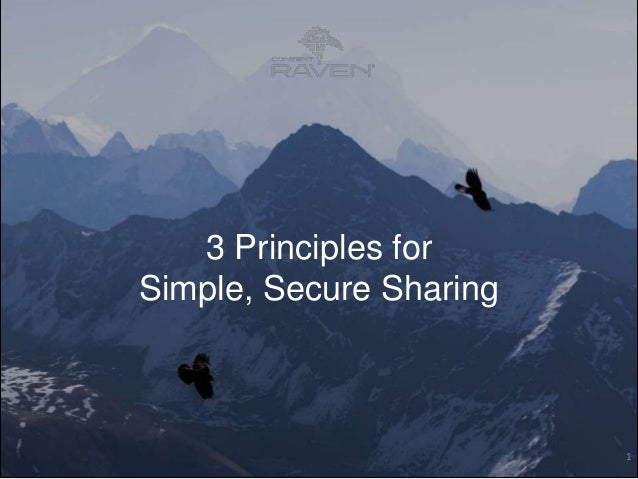 3 Principles for Simple, Secure Sharing  1