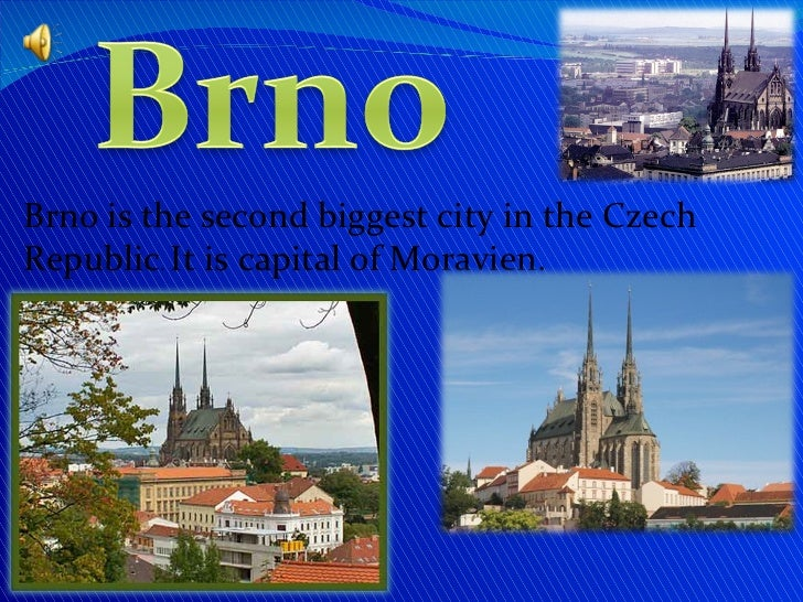 Brno is the second biggest city in the Czech Republic .  It is capital of Moravien.