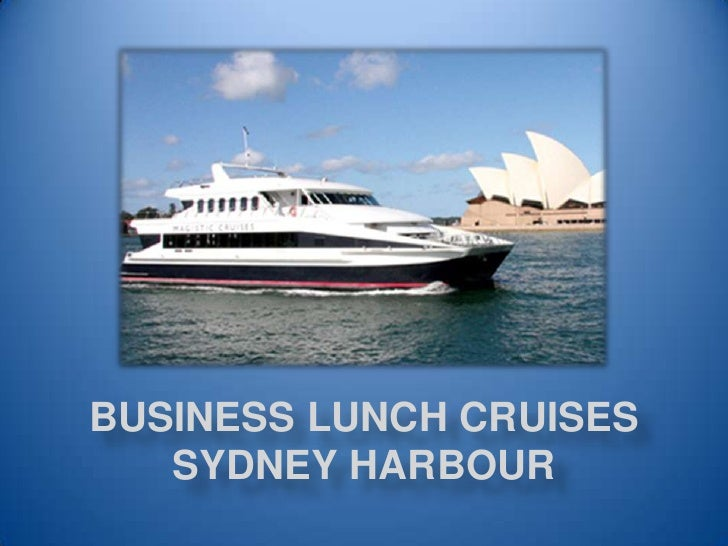 Business Lunch Cruises Sydney Harbour<br />
