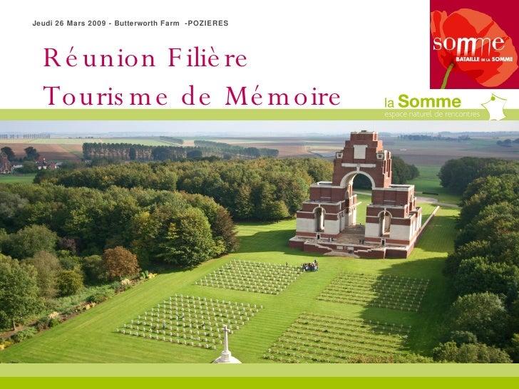 Réunion Filière Tourisme de Mémoire Jeudi 26 Mars 2009 - Butterworth Farm  -POZIERES