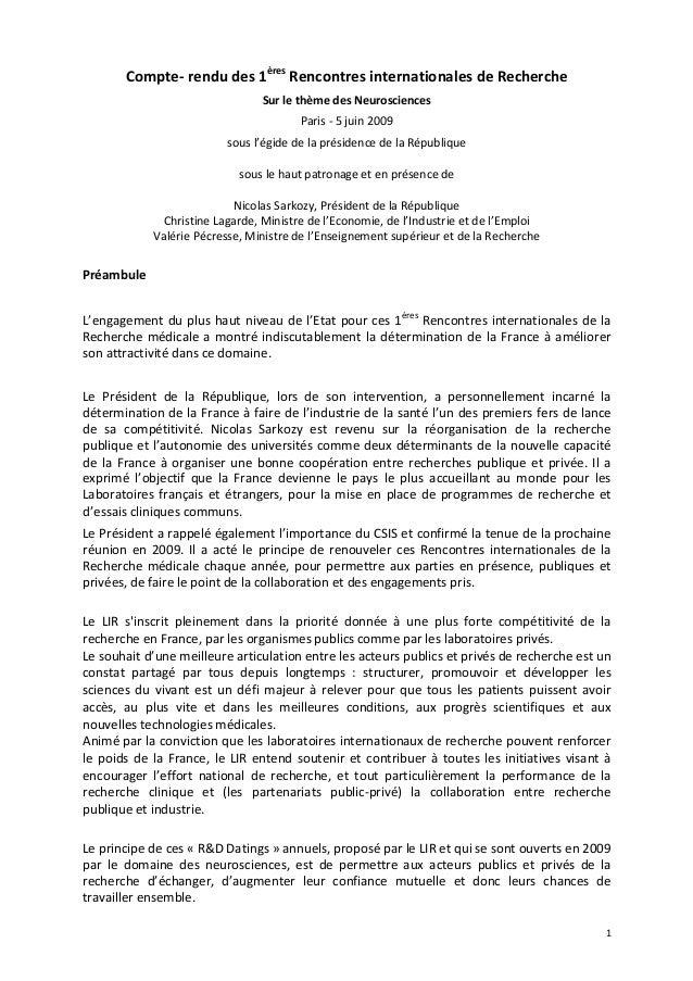 1 Compte- rendu des 1ères Rencontres internationales de Recherche Sur le thème des Neurosciences Paris - 5 juin 2009 sous ...