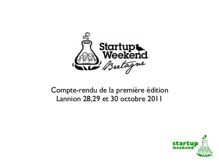 Compte-rendu de la première édition Lannion 28,29 et 30 octobre 2011