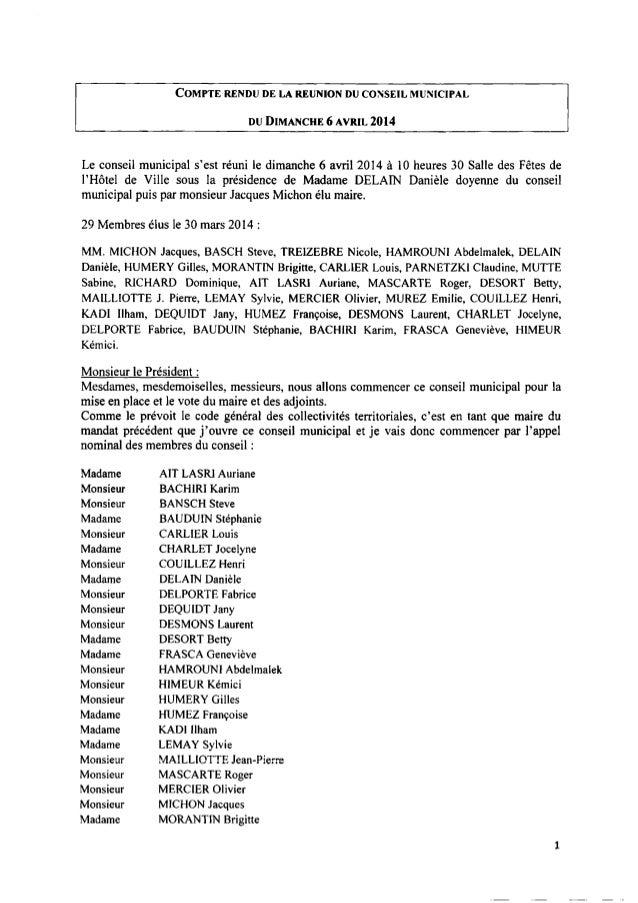 COMPTE RENDU DE LA REUNION DUCONSEIL MUNICIPAL DUDIMANCHE6 AVRIL 2014 Le conseil municipal s'est réuni le dimanche 6 avril...
