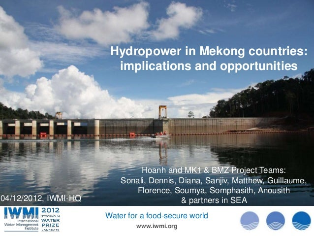 Hydropower in Mekong countries:                        implications and opportunities                                     ...