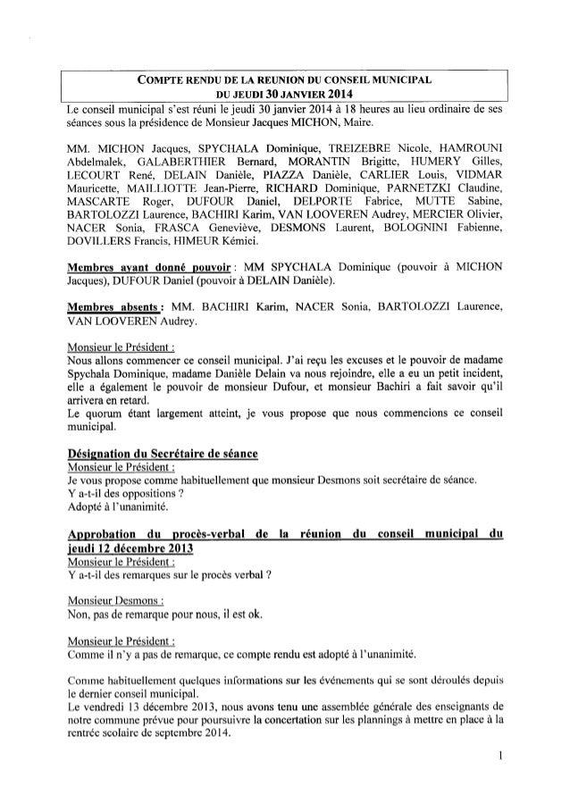 COMPTE RENDUDE LA REUNIONDUCONSEIL MUNICIPAL DU JEUDI 30 JANVIER 2014 Le conseil municipal s'est réuni le jeudi 30 janvier...