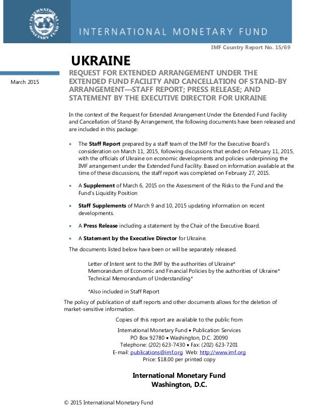 © 2015 International Monetary Fund IMF Country Report No. 15/69 UKRAINE REQUEST FOR EXTENDED ARRANGEMENT UNDER THE EXTENDE...