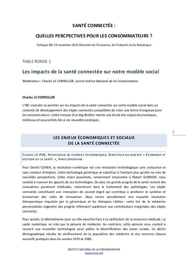 INSTITUT NATIONAL DE LA CONSOMMATION www.conso.net 1 SANTÉ CONNECTÉE : QUELLES PERCPECTIVES POUR LES CONSOMMATEURS ? Collo...