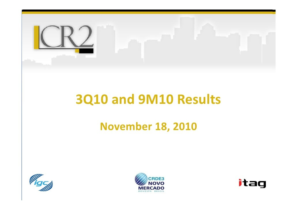 3Q10 and 9M10 Results   November 18, 2010
