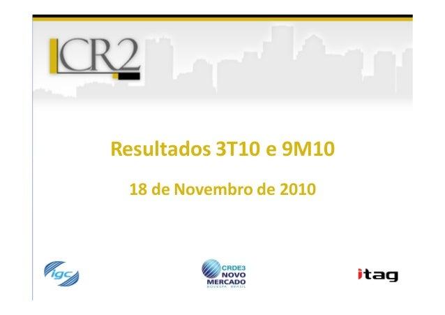 Resultados 3T10 e 9M10Resultados 3T10 e 9M10 18 de Novembro de 2010