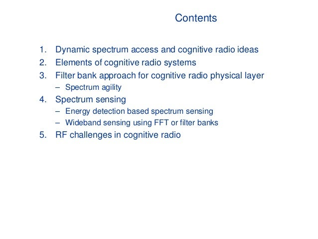 Dynamic spectrum access in cognitive radio