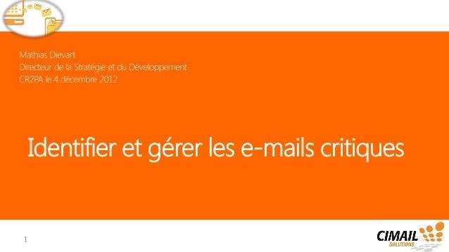 Identifier et gérer les e-mails critiques