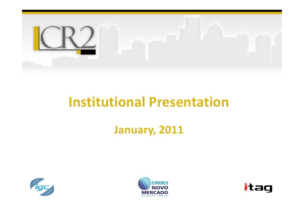 Institutional Presentation       January, 2011