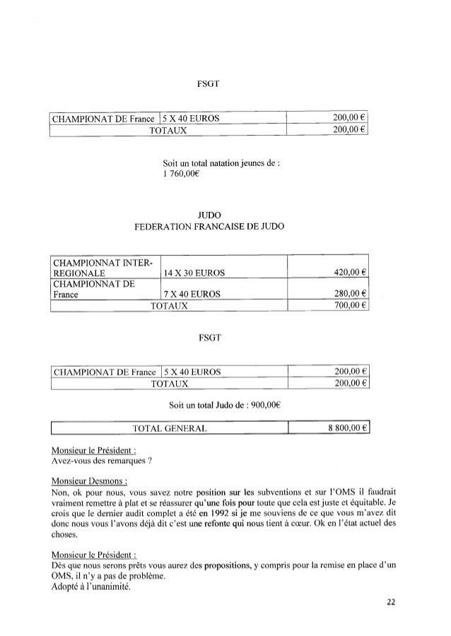 FSGT CHAMPIONAT DE France l 5X 40EUROS 200,00 € TOTAUX 200,00 € Soit un total natationjeunes de : l 760,00€ JUDO FEDERATIO...