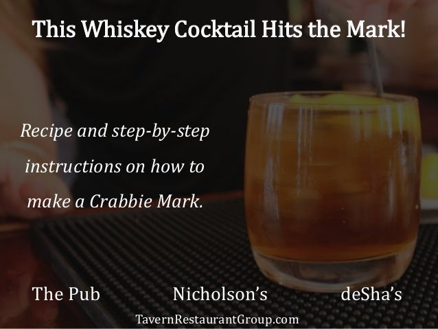 This Whiskey Cocktail Hits the Mark!  Recipe and step-by-step  instructions on how to  make a Crabbie Mark.  The Pub Nicho...