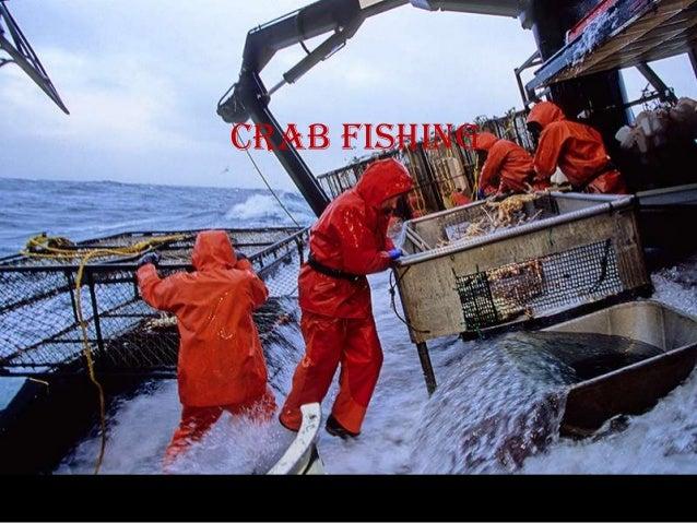 Crab fishing Crab fishing