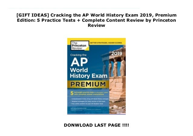 GIFT IDEAS] Cracking the AP World History Exam 2019, Premium