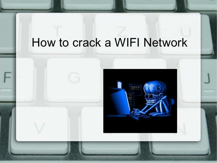 How to crack a WIFI Network