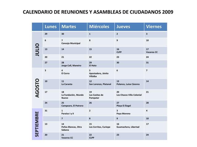 CALENDARIO DE REUNIONES Y ASAMBLEAS DE CIUDADANOS 2009  Lunes Martes Miércoles Jueves Viernes  JULIO  29 30 1 2 3  6 7  Co...